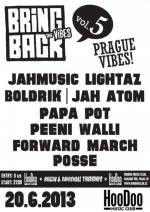 Bring Back The Vibes Vol. 5 : PRAGUE VIBES!
