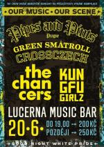 Pipes and Pints + The Chancers + Green Smatroll + Crossczech + Kung-Fu Girlz