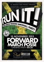 Run It! YOUR MONTHLY DANCEHALL PARTY
