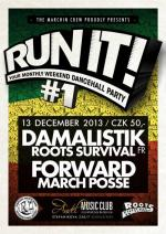 Run It! Your Monthly Dancehall Party #1 ls. DAMALISTIK