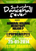 SATURDAY DANCEHALL FEVER