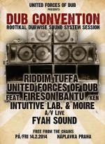 United Forces of Dub presents DUB CONVENTION Rootikal Dubwise Sound System Session