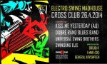 ELECTRO SWING MADHOUSE with KISS ME YESTERDAY (AU)