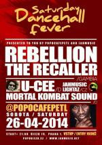 SATURDAY DANCEHALL FEVER // SPECIAL EDITION // REBELLION THE RECALLER (GAMBIA) & UCEE LIVE
