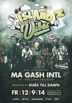 ISLAND VIBES #20 - The Grand Reopening - Ma Gash (CH) ls. Dubs Till Dawn