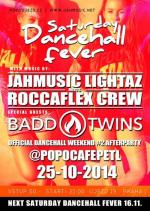 SATURDAY DANCEHALL FEVER // DANCEHALL WEEKEND AFTERPARTY