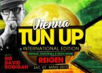 Vienna TUN UP Intl Edition Deluxe feat. Sir DAVID RODIGAN!!