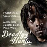 Deadly Hunta na Hulidech - Free Entry