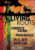 Living ROOTS vol. 15 w. CONCRETE SAFARI