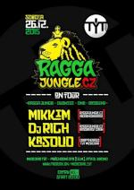 RAGGAJUNGLE.CZ ON TOUR w. Mikkim + Rich (Bassbeast)