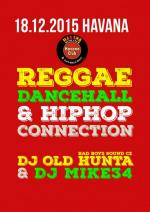REGGAE DANCEHALL & HIP-HOP CONNECTION