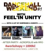 DANCEHALL WEEKEND WITH FEEL'IN UNITY